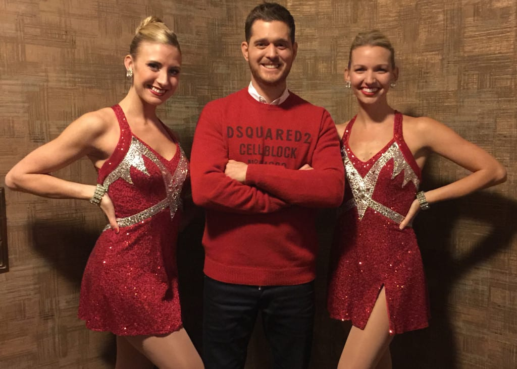 Rockettes Christina (right) and Sarah (left) with Michael Bublé